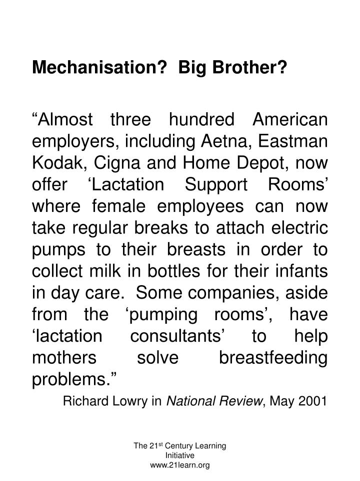 Mechanisation?  Big Brother?