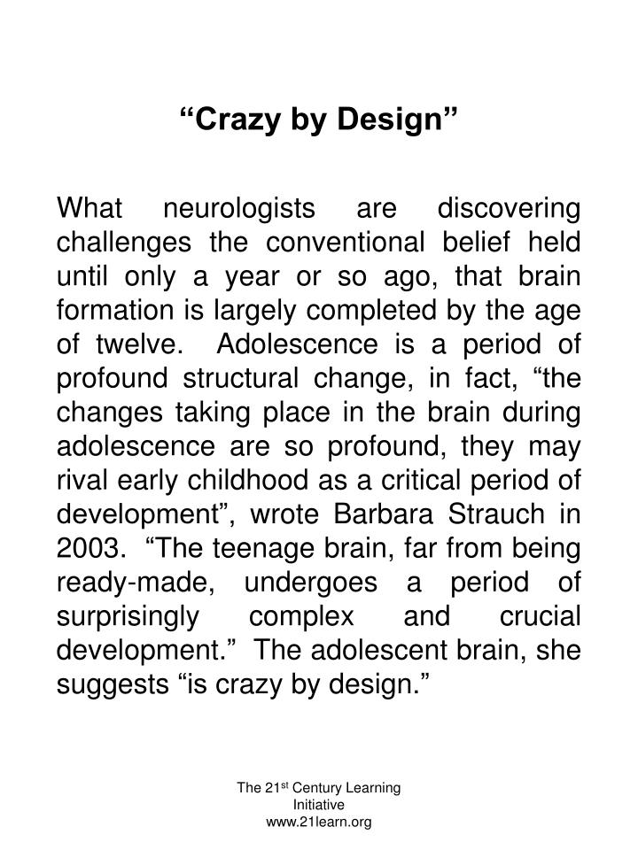 """Crazy by Design"""