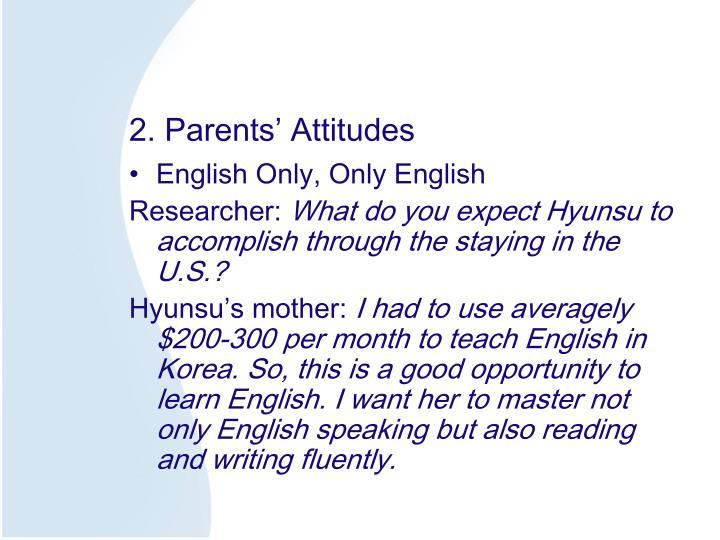 2. Parents' Attitudes
