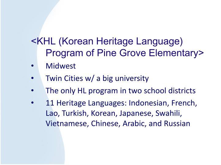 <KHL (Korean Heritage Language) Program of Pine Grove Elementary>