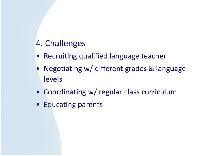 4. Challenges