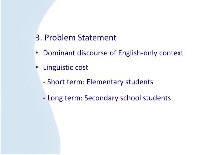 3. Problem Statement