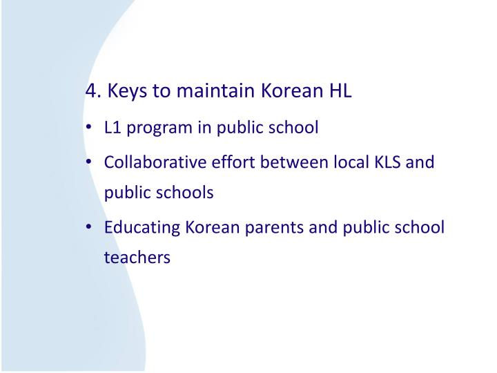 4. Keys to maintain Korean HL