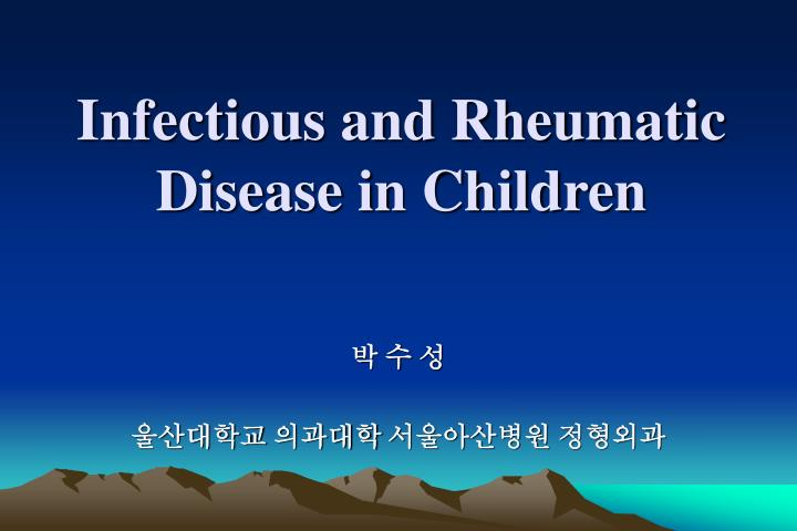 infectious and rheumatic disease in children n.