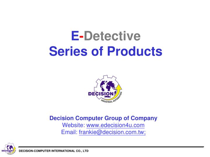 e detective series of products n.