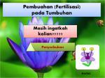 pembuahan fertilisasi pada tumbuhan