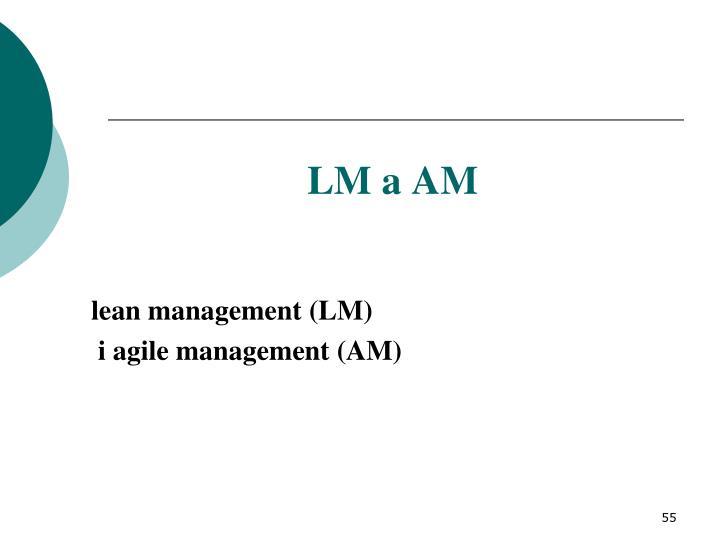 LM a AM