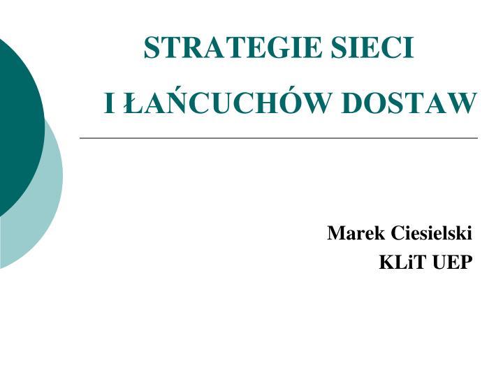 Strategie sieci i a cuch w dostaw