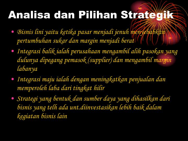 Analisa dan Pilihan Strategik