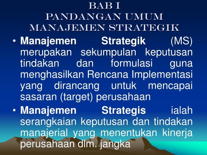 bab i pandangan umum manajemen strategik n.