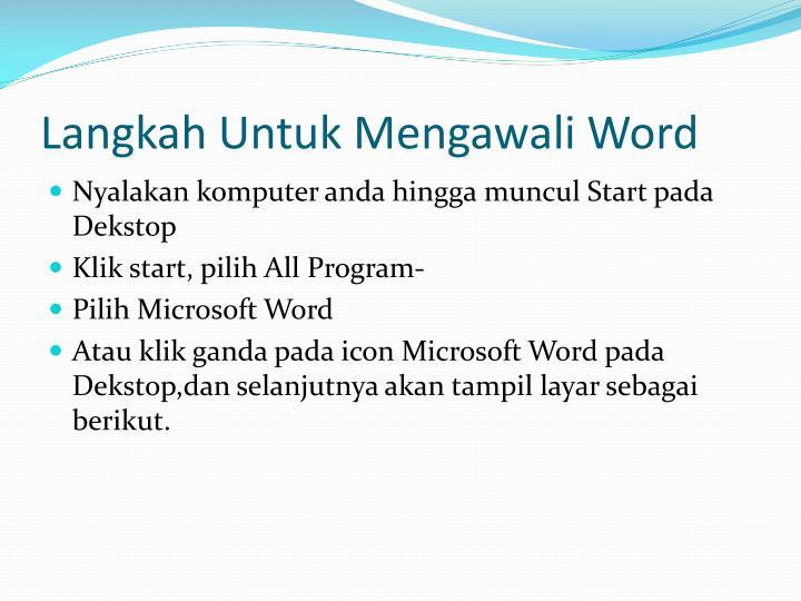 Langkah untuk mengawali word