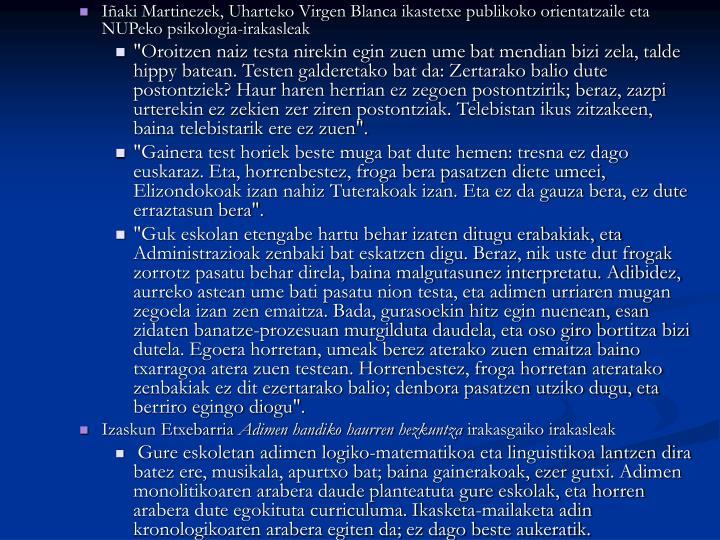 Iñaki Martinezek, Uharteko Virgen Blanca ikastetxe publikoko orientatzaile eta NUPeko psikologia-irakasleak