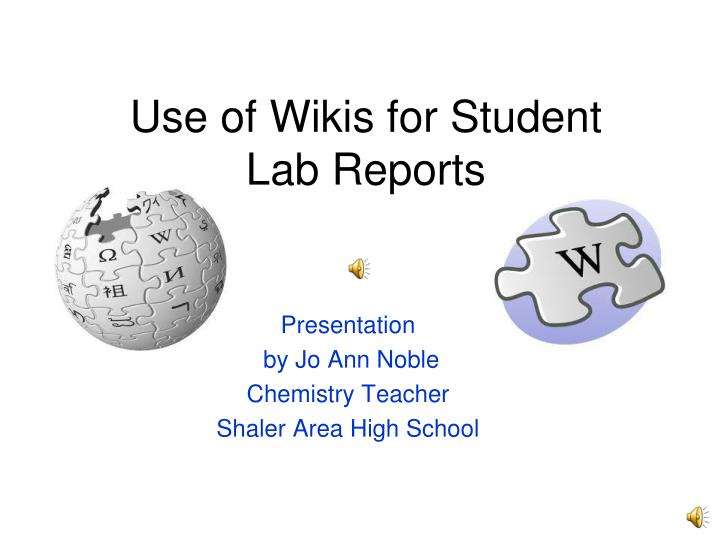 use of wikis for student lab reports n.