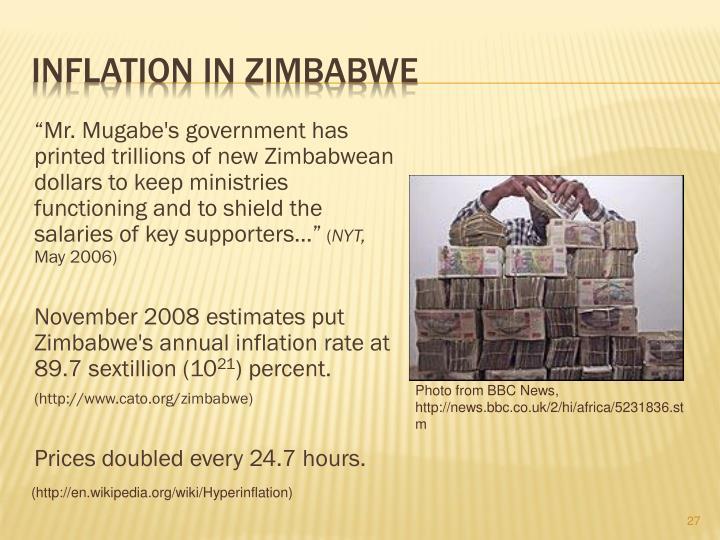 Mr Mugabes Government Has Printed Trillions Of New Zimbabwean