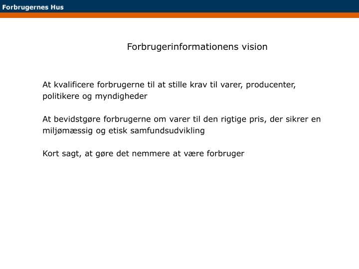 Forbrugerinformationens vision