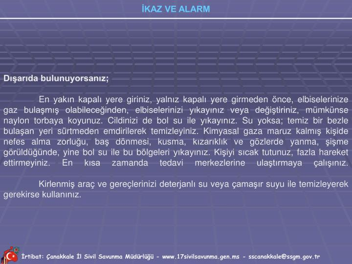 İrtibat: Çanakkale İl Sivil Savunma Müdürlüğü - www.17sivilsavunma.gen.ms - sscanakkale@ssgm.gov.tr