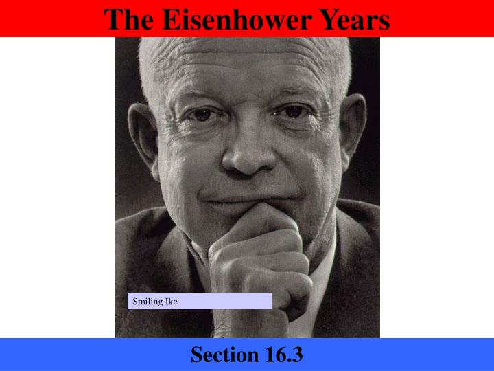 an analysis of the presidency of dwight eisenhower 34th president of the united states