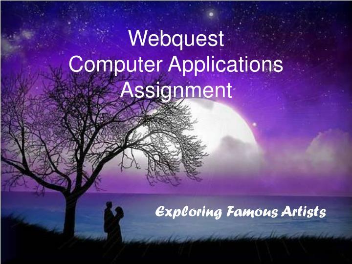 webquest computer applications assignment n.