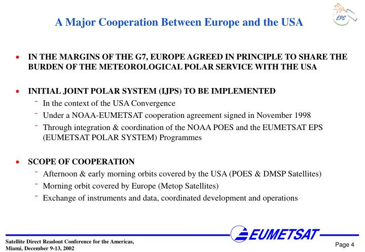 A Major Cooperation Between Europe and the USA
