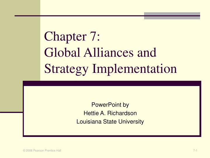 PPT - Chapter 7: Global Alliances and Strategy Implementation