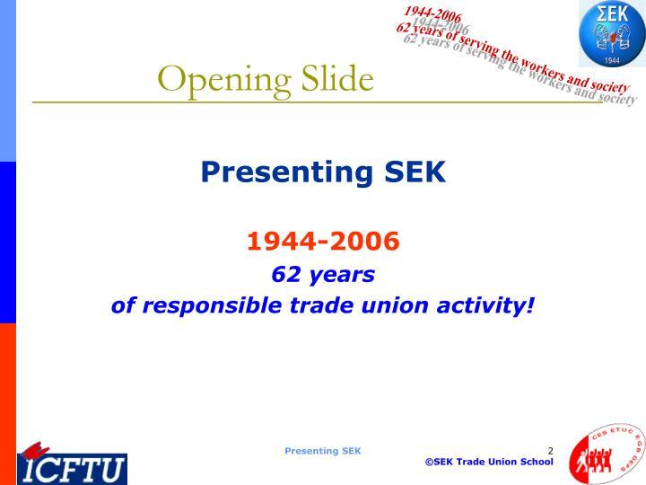 Opening slide