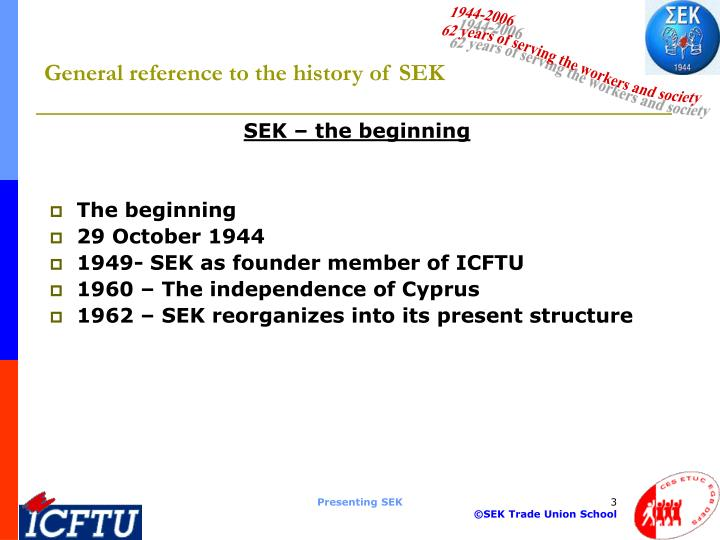 General reference to the history of SEK