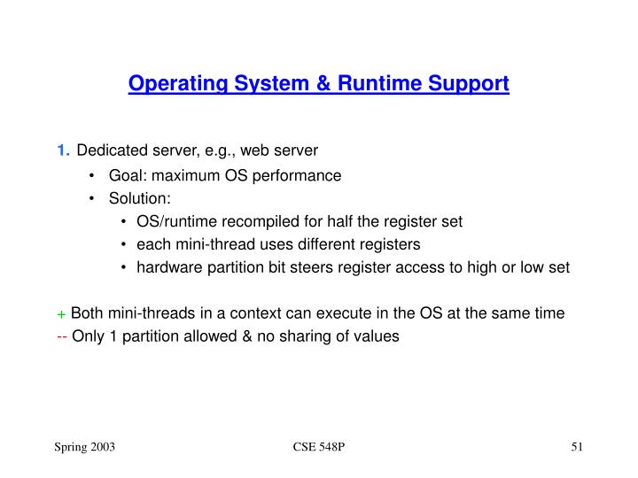 Operating System & Runtime Support
