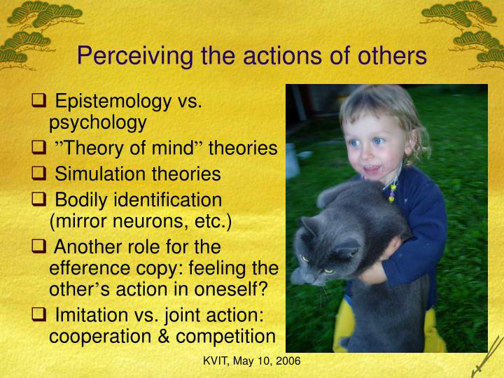 Perceiving the actions of others