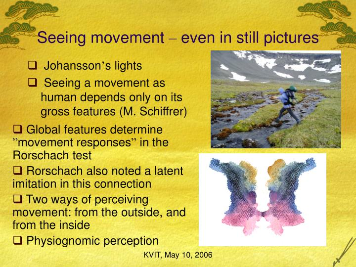 Seeing movement