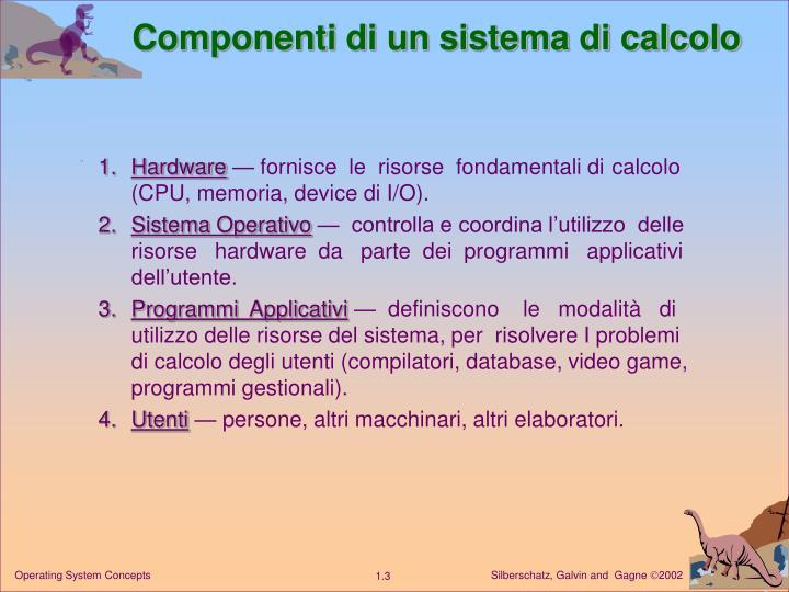 Componenti di un sistema di calcolo
