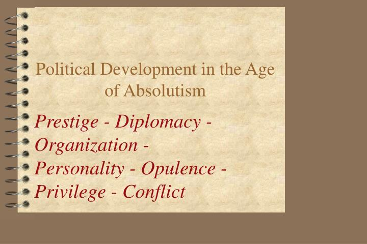 political development in the age of absolutism n.