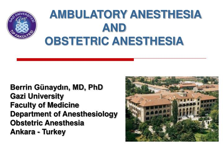 ambulatory anesthesia and obstetric anesthesia n.