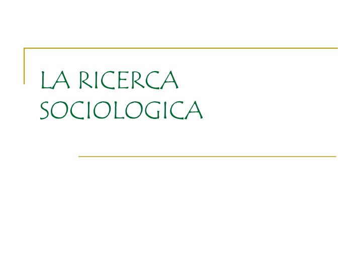 La ricerca sociologica