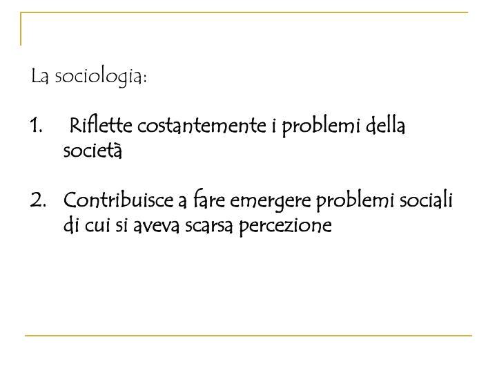 La sociologia: