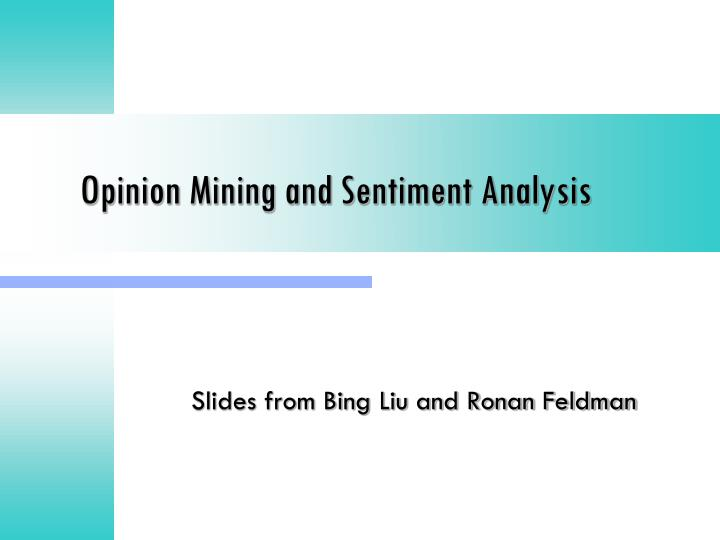 PPT - Opinion Mining and Sentiment Analysis PowerPoint Presentation