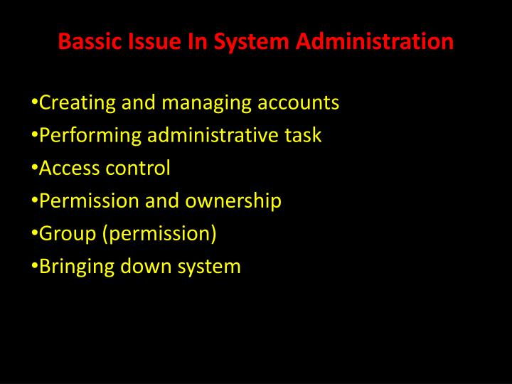 Bassic issue in system administration