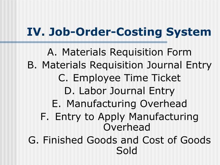 IV. Job-Order-Costing System