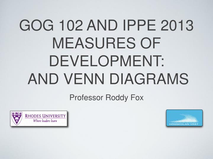 Ppt gog 102 and ippe 2013 measures of development and venn gog 102 and ippe 2013measures of development and venn diagrams ccuart Image collections