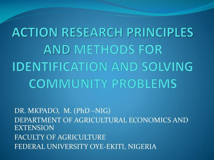 action research principles and methods for identification and solving community problems n.