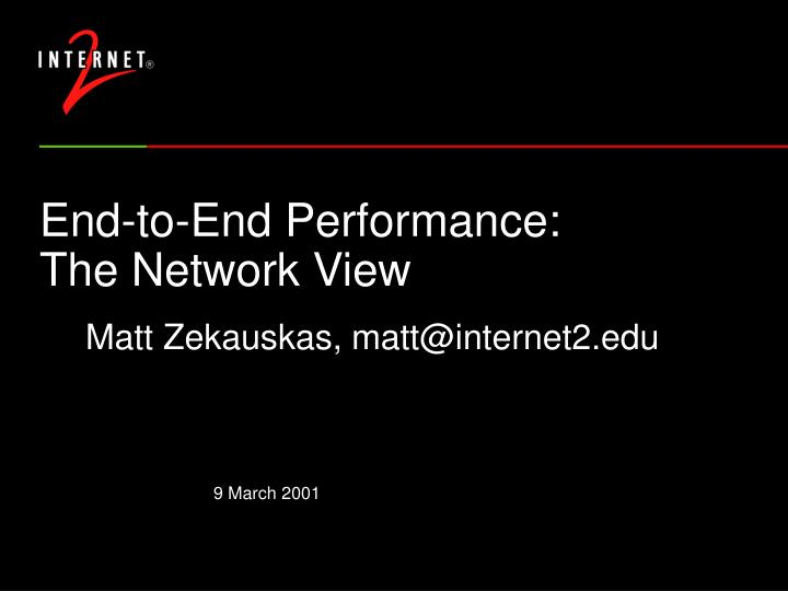 end to end performance the network view n.