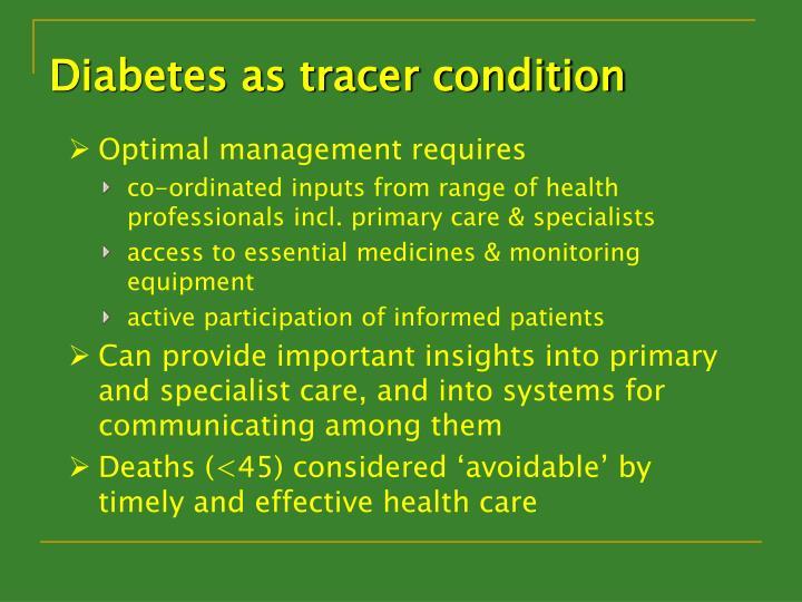 Diabetes as tracer condition