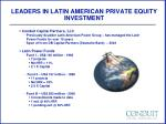 leaders in latin american private equity investment