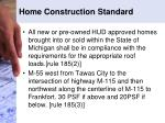 home construction standard