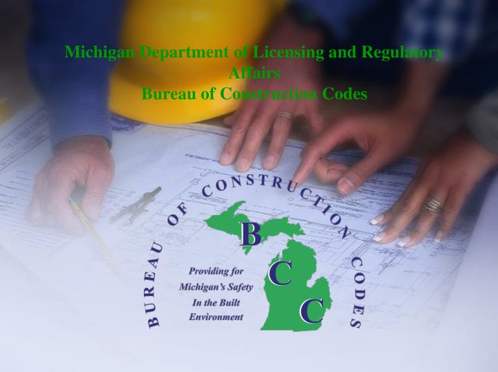 michigan department of licensing and regulatory affairs bureau of construction codes n.