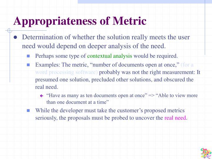 Appropriateness of Metric
