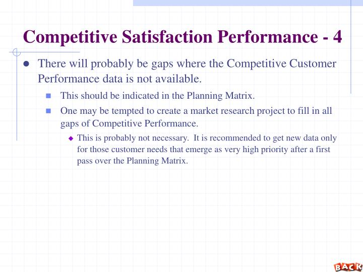 Competitive Satisfaction Performance - 4