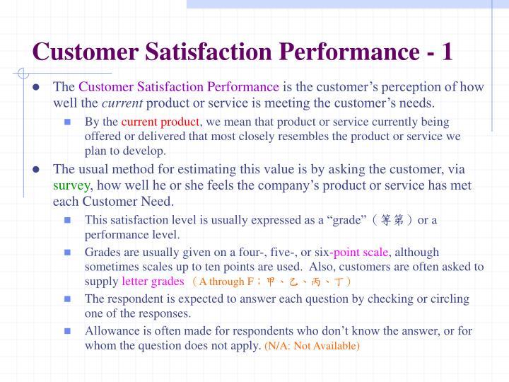 Customer Satisfaction Performance - 1