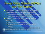 group policy objects gpos and the registry