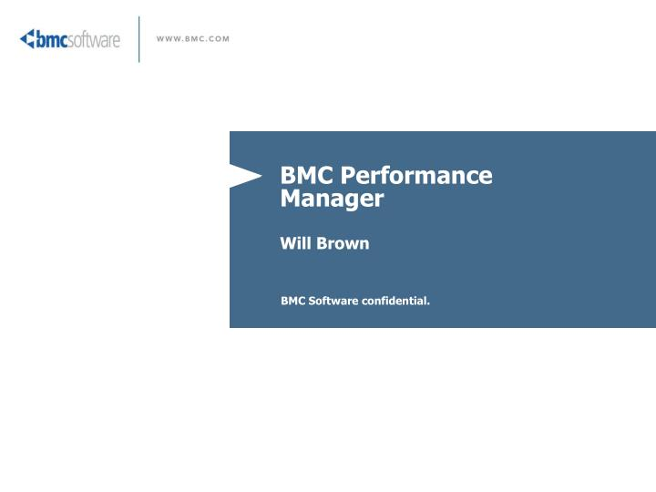Bmc performance manager