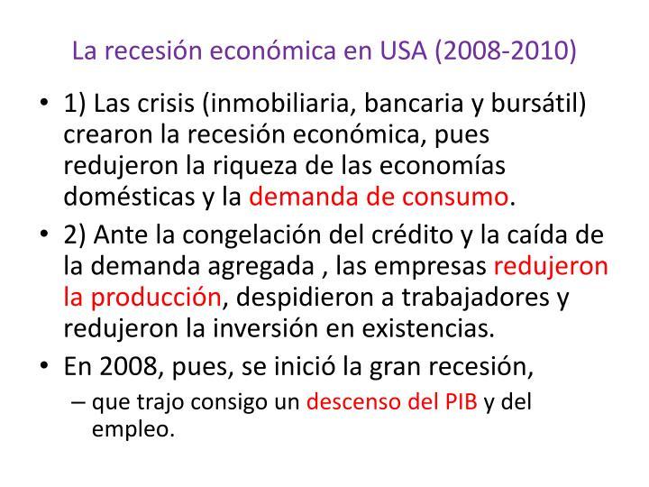 La recesión económica en USA (2008-2010)